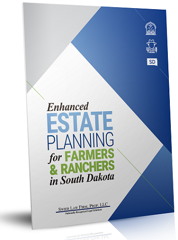 What South Dakota's Farmers and Ranchers Need To Know About Estate Planning