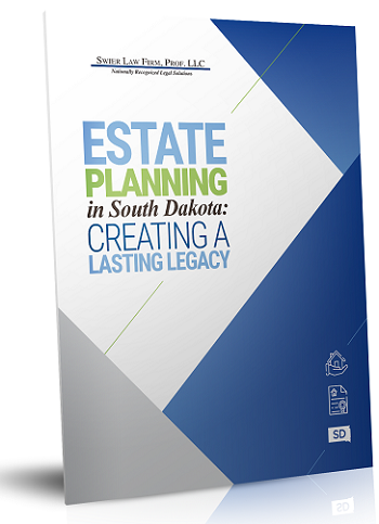 Your Guide to Understanding Estate Planning in South Dakota